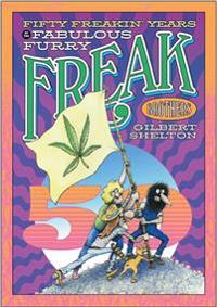 Fifty Freakin' Years of the Fabulous Furry Freak Brothers