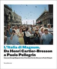 Italy Seen Through Magnum's Lens: From Henri Cartier-Bresson to Paolo Pellegrin