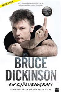 Bruce Dickinson : en självbiografi - What does this button do?