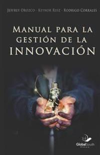 Manual Para La Gestión de la Innovación