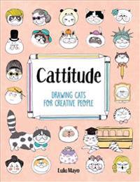 Cattitude: Drawing Cats for Creative People