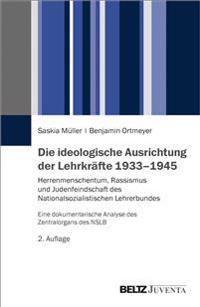 Die ideologische Ausrichtung der Lehrkräfte 1933-1945