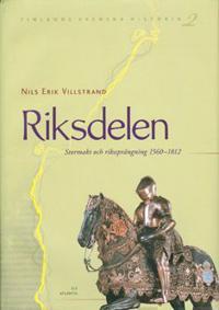 Riksdelen Stormakt och rikssprängning 1560-181
