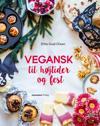 Vegansk til højtider og fest