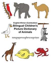 English-Khmer/Cambodian Bilingual Children's Picture Dictionary of Animals
