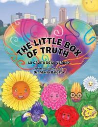 The Little Box of Truth: La Cajita de la Verdad