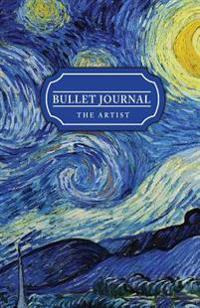 Bullet Journal the Artist: Van Gogh 130 Pgs Dot Grid Journal - Professional Organizer & Productive Notebook System