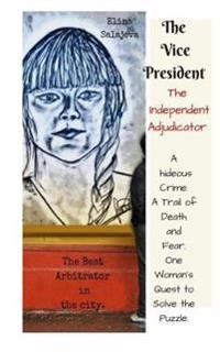 The Vice President: The Independent Adjudicator