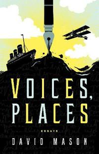Voices, Places: Essays