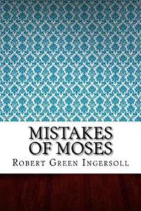 Mistakes of Moses