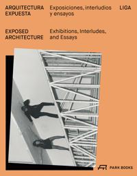 Exposed Architecture