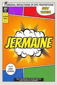 Superhero Jermaine: A 6 X 9 Lined Journal