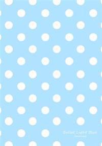 Bullet Light Blue Journal: Bullet Grid Journal Light Blue Polka Dots, Regular (7 X 10), 150 Dotted Pages, Medium Spaced, Soft Cover