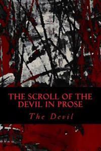 The Scroll of the Devil in Prose