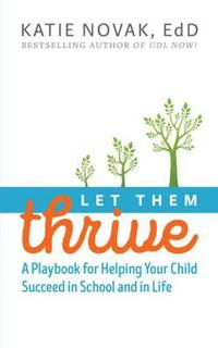 Let Them Thrive