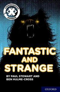 Project X Comprehension Express: Stage 3: Fantastic and Strange Pack of 15