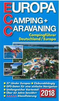 ECC-Europa Camping- + Caravaning-Führer 2018