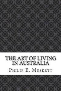 The Art of Living in Australia