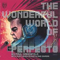 The Wonderful World of Perfecto