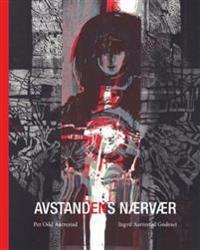 Avstandens nærvær - Ingvil Aarrestad Godeset | Inprintwriters.org