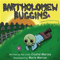 Bartholomew Buggins: A Zombie with Different Cravings