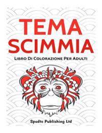 Tema Scimmia: Libro Di Colorazione Per Adulti
