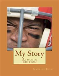 My Story- Athlete Edition