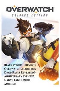 Overwatch 2 Fight of the Future, Loot Box Drop Rates Revealed, Anniversary Events, Many Leaks + More: An Blackryders Presentation