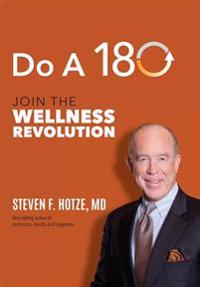 Do a 180: Join the Wellness Revolution
