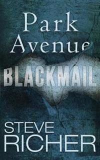 Park Avenue Blackmail