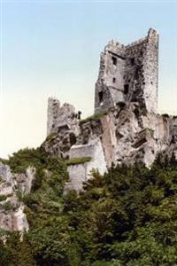 The Ruins of Burg Dragon's Rock Drachenfels Castle in Germany Journal: Take Notes, Write Down Memories in This 150 Page Lined Journal