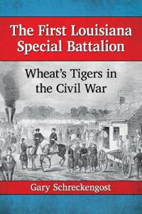 The First Louisiana Special Battalion