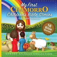 My First Chamorro Children's Bible Stories: With English Translations