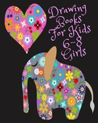 Drawing Books for Kids 6-8 Girls: Bullet Grid Journal, 8 X 10, 150 Dot Grid Pages (Sketchbook, Journal, Doodle)