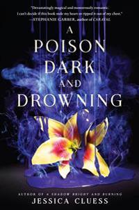 Kingdom on Fire 02. A Poison Dark and Drowning