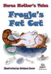Norse Mother's Tales: Freyja's Fat Cat