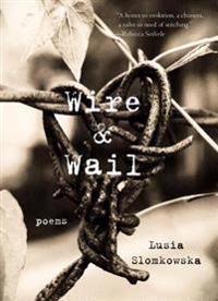 Wire & Wail