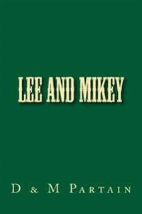 Lee and Mikey