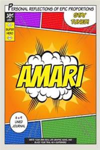 Superhero Amari: A 6 X 9 Lined Journal