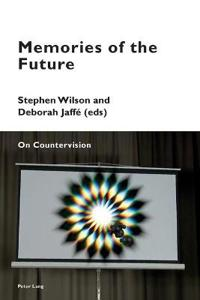 Memories of the Future: On Countervision