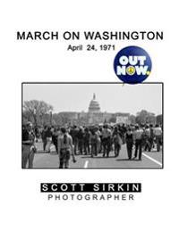 Out Now.: March on Washington April 24, 1971