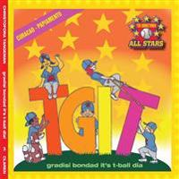 Curacao Tgit, Thank Goodness It's T-Ball Day in Papiamento: Kids Baseball Books for Ages 3-7