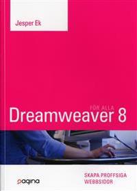 Dreamweaver 8 för alla : skapa proffsiga webbsidor