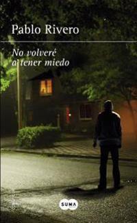 No Volveré a Tener Miedo / I Will Not Be Afraid Again