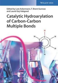 Catalytic Hydroarylation of Carbon-carbon Multiple Bonds