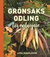 Grönsaksodling : För nybörjare