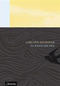 Ta hand om deg - Lars Ove Seljestad | Ridgeroadrun.org