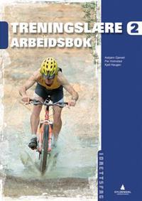Treningslære 2 - Asbjørn Gjerset, Per Holmstad, Kjell Haugen pdf epub