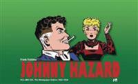 Johnny Hazard The Newspaper Dailies Volume Six: 1952-1954