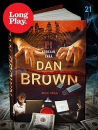 Ei koskaan enää, Dan Brown